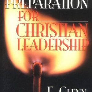Spiritual Preparation for Christian Leadership